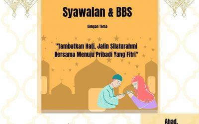 """SYAWALAN & BBS TLM : """"Tambatkan Hati, Jalin Silaturahmi Bersama Menuju Pribadi yang Fitri"""""""